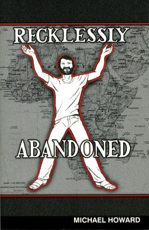 Recklessly abandoned